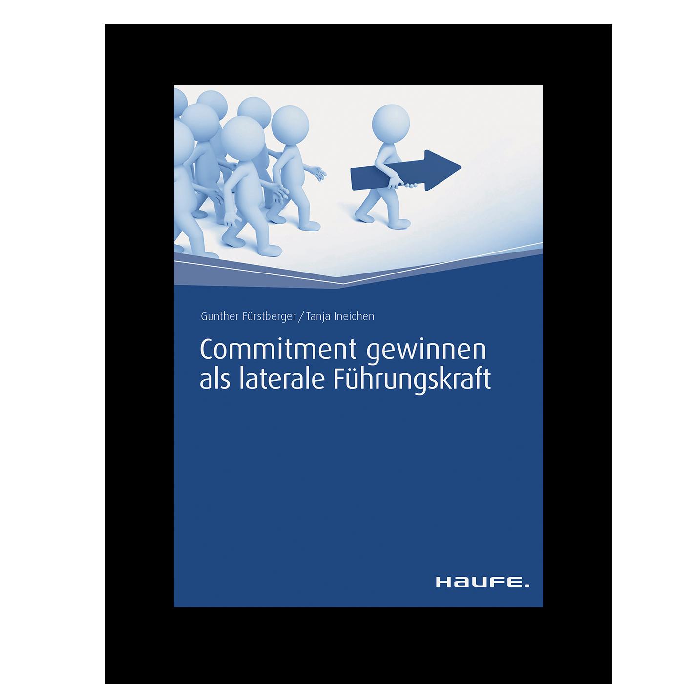 Commitment gewinnen als laterale Führungskraft - Fachbuch